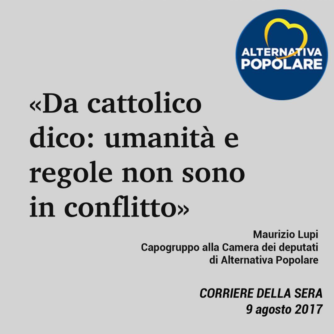 «Da cattolico dico: umanità e regole non sono in conflitto»
