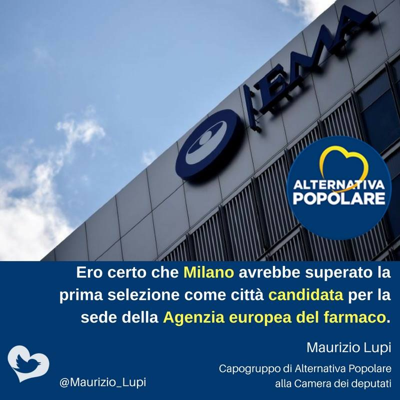 EMA: Ero certo che Milano avrebbe superato la prima selezione come città candidata per la sede della Agenzia europea del farmaco