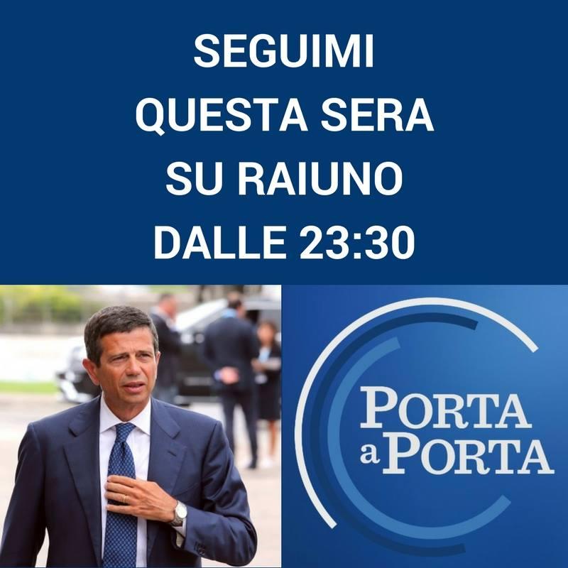 Questa sera sarò a Porta a Porta su Rai1 ospite di Bruno Vespa