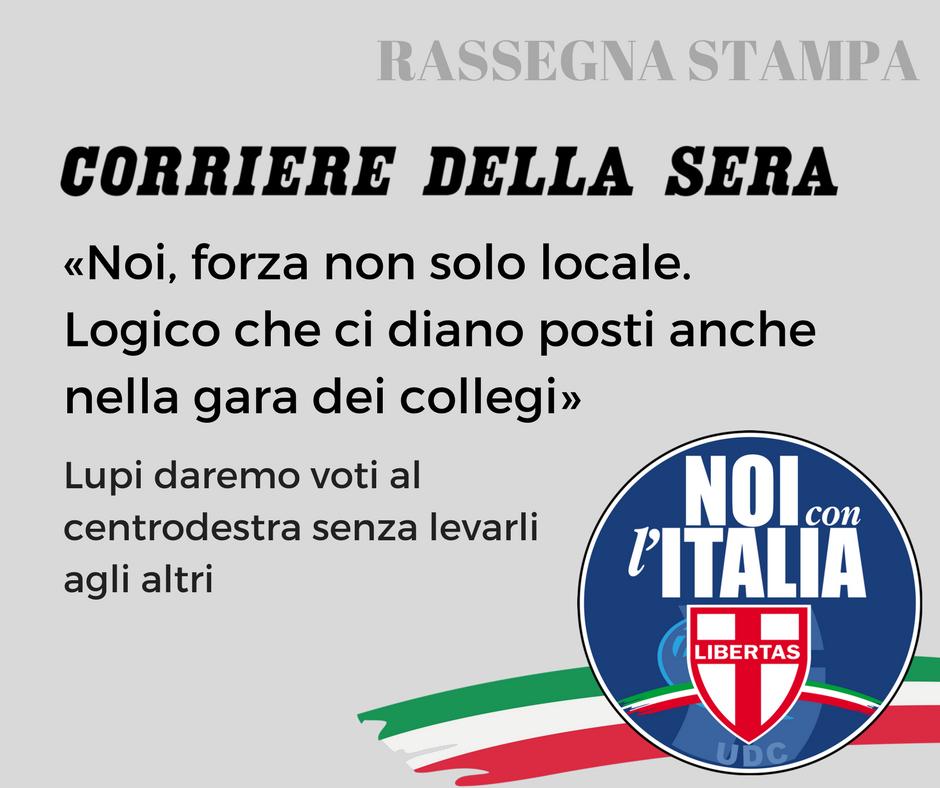Intervista al Corriere della Sera : «Noi, forza non solo locale.  Logico che ci diano posti anche nella gara dei collegi»