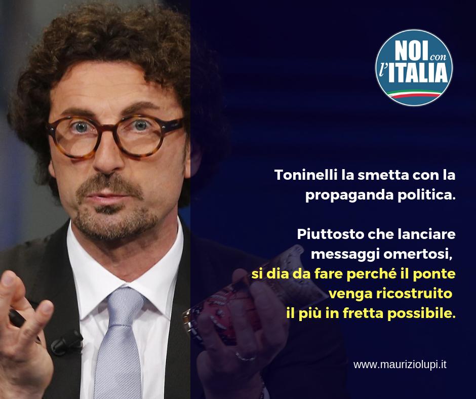 Toninelli smetta di fare propaganda politica sulla tragedia di Genova.