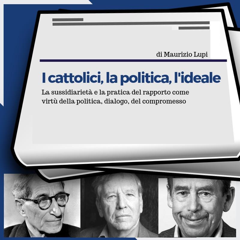 I cattolici, la politica, l