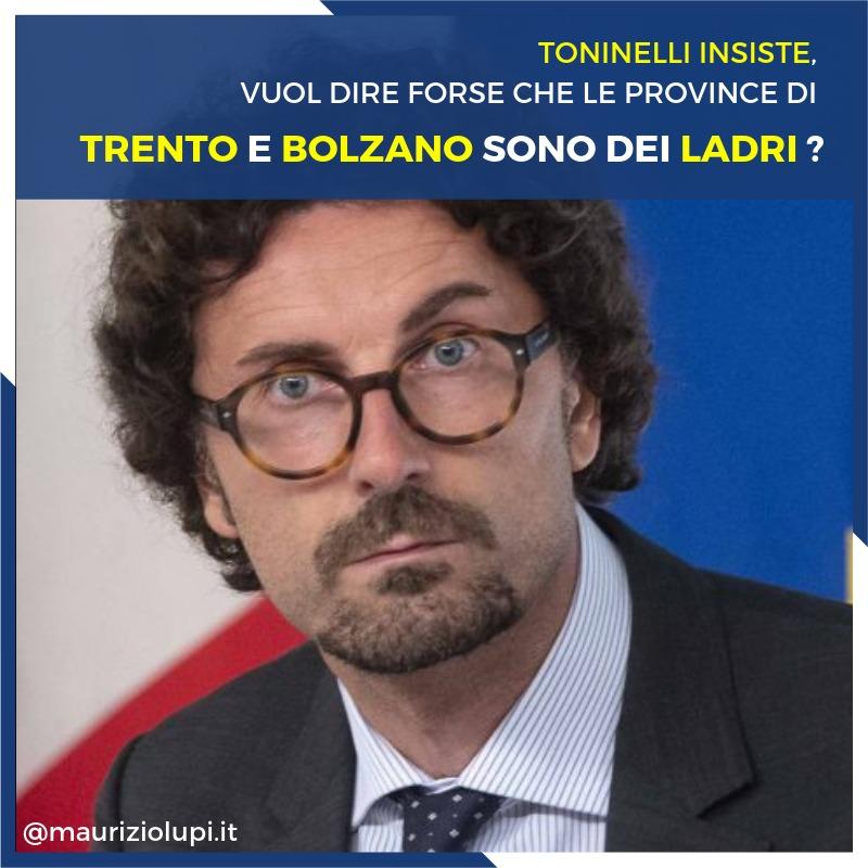 Sulla A22 Toninelli insiste: Vuol dire forse che le Province di Trento e Bolzano sono dei ladri?
