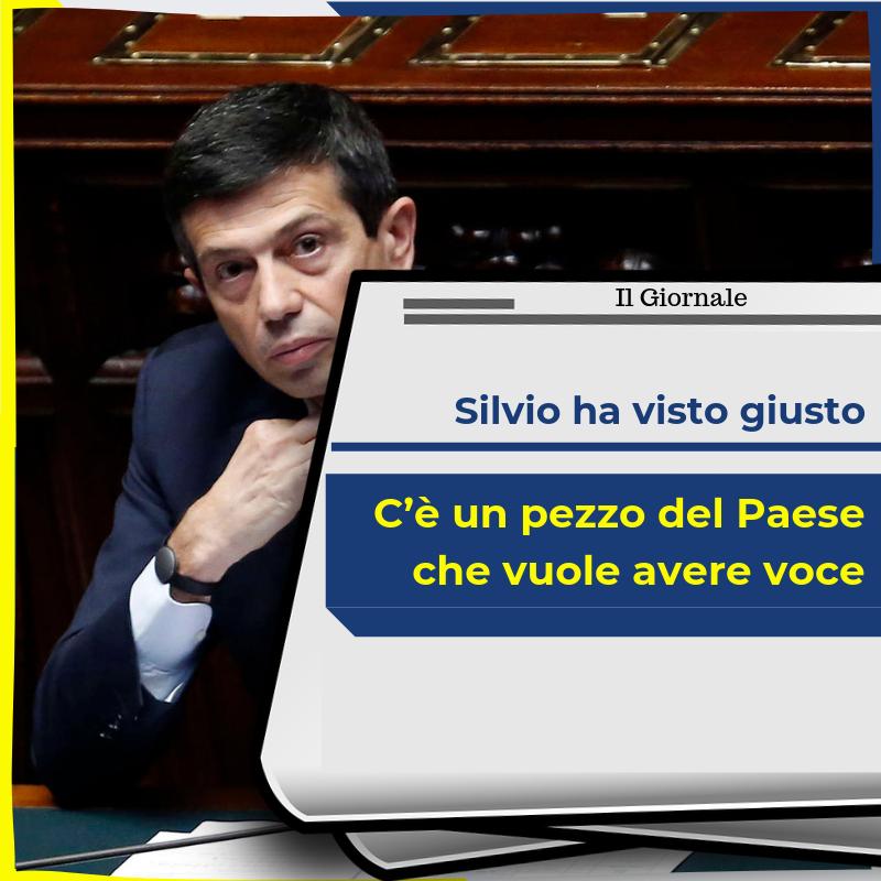 «Silvio ha visto giusto. C'è un pezzo del Paese che vuole avere voce»